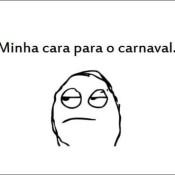 Não me leve a mal, mas e daí que é Carnaval?